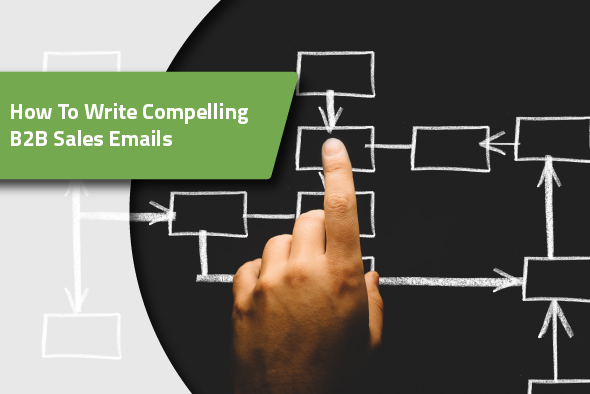 2019.03.25---How-To-Write-Compelling-B2B-Sales-Emails