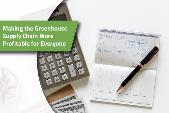 Making-the-Greenhouse-Supply-Chain-More-Profitable-for-Everyone.png
